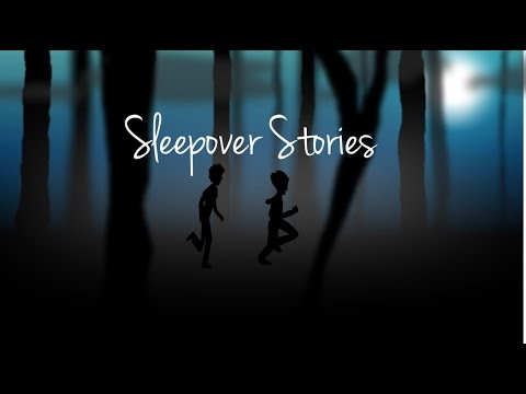 Sleepover Stories Animated