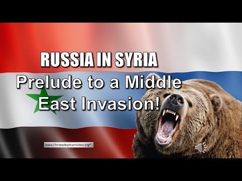 Russia in Syria: - Revealed in this video - how the end times will unfold with Middle east INVASION!