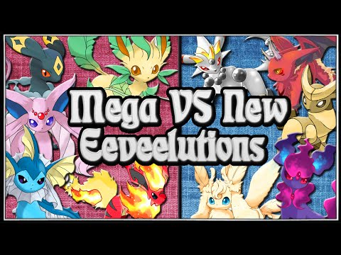 Mega VS New Eeveelutions /What I Would Like To See/