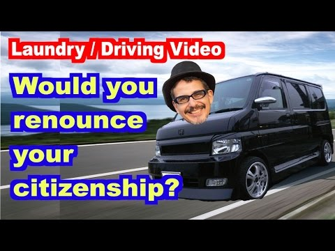 Would you give up your citizenship? (Driving Vlog)