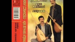 Aşık Murat Cobanoglu - Aşık Reyhani Atısması A&B Full