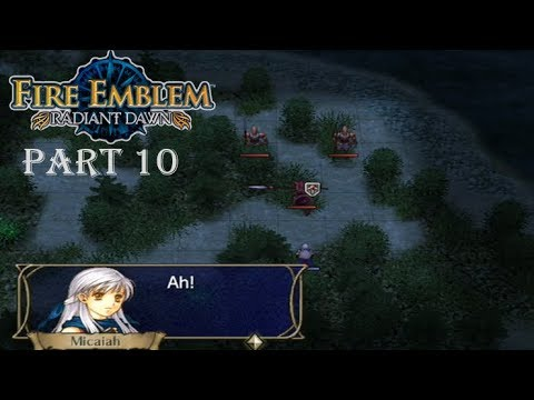 Fire Emblem Radiant Dawn Playthrough: Part 10 - The Return Of...