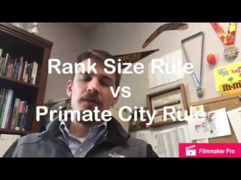 Rank Size Rule vs Primate City Rule