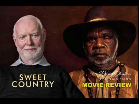 David Stratton Reviews Sweet Country @ Palace Nova