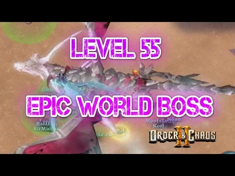 Order And Chaos 2: Redemption - Epic World Boss - Level 55 Dragon