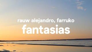 Rauw Alejandro, Farruko - Fantasias (Letra / Lyrics).mp3
