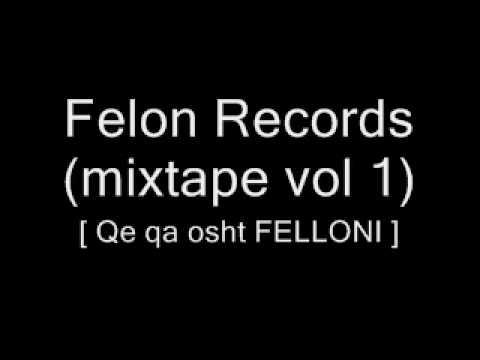 Felon Records - Qe qa osht Felloni