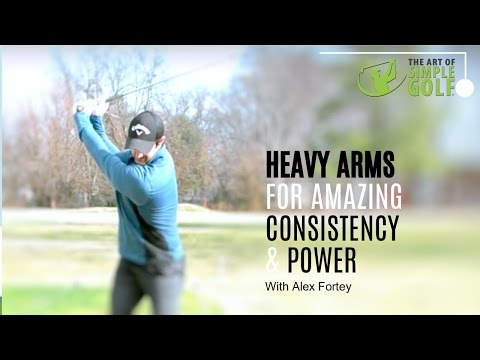 Golf Swing Made Easy And Strain Free With Heavy Arms