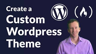 How to Create a Cuṡtom WordPress Theme - Full Course