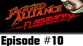 Let's Play Jagged Alliance : Flashback - Episode 10 - Wallhacks