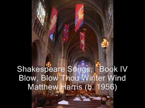 Blow, Blow Thou Winter Wind - Matthew Harris