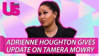 Adrienne Houghton Gives an Update on Tamera Mowry