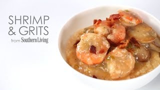 How To Cook Simple Shrimp And Grits | Myrecipes