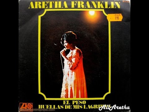 """Aretha Franklin - The Weight / Tracks Of My Tears - 7"""" Spain - 1969"""