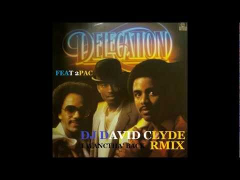 DELEGATION  Feat 2PAC / Remix Funk DJ DAVID CLYDE