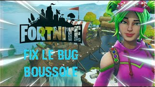 FIX BUG FORTNITE BOUSSOLE