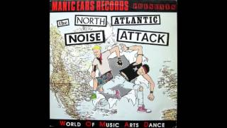North Atlantic Noise Attack -  Manic Ears hardcore compilation [1987]