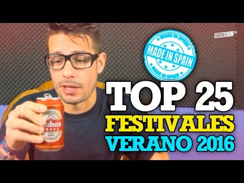 TOP 25 FESTIVALES VERANO 2016 (España) 🔝
