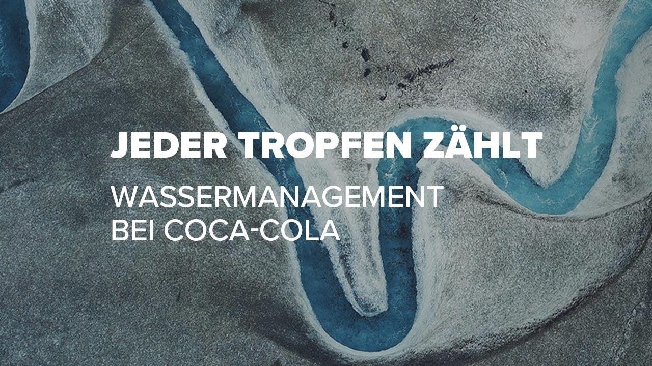 Download Wassermanagement bei Coca-Cola - Jeder Tropfen zählt