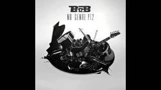 B.o.B - Lambo feat. Kevin Gates & Jake Lambo (No Genre 2)
