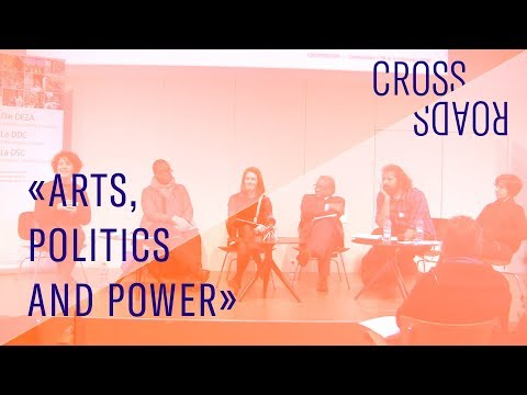 Arts, politics and power (CROSSROADS conference)