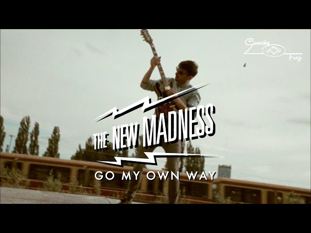 The New Madness - Go My Own Way (Official Music Video)
