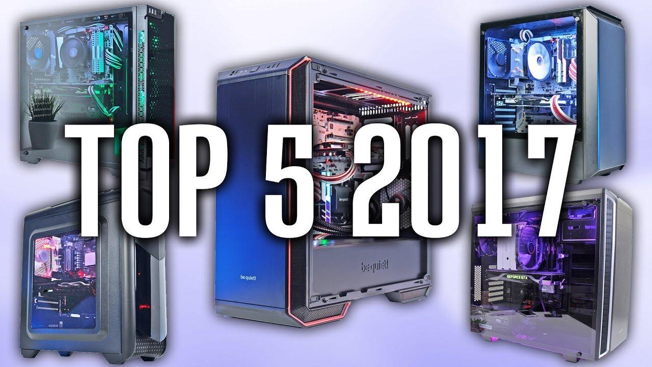 Die BESTEN Gehäuse 2017 - Top 5 Gaming PC Gehäuse! - YouTube