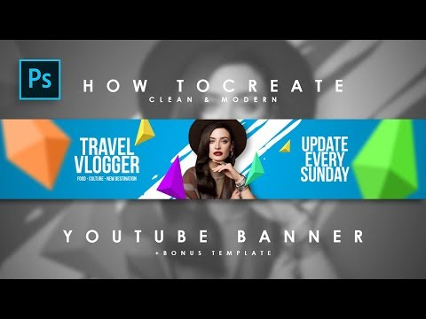 How To Create Clean & Modern Youtube Channel Art / Youtube Banner  - #Photoshop Tutorials