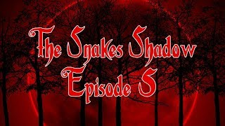 The Snake's Shadow - Episode 5 - The Fearsome Flashback thumbnail