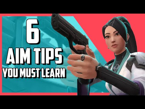 6 Valorant Aim Tips You Must Learn | Valorant Aiming Guide For All Players from YouTube · Duration:  6 minutes 54 seconds