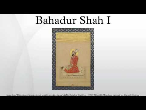 Bahadur Shah I