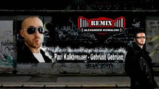 Paul Kalkbrenner - Gebrünn Gebrünn (Alexander Kowalski REMIX) [HQ]