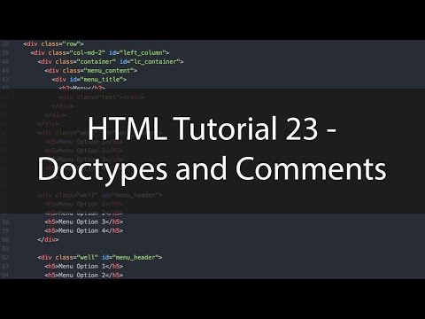 HTML Tutorial 23 - Doctypes And Comments