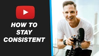 How to Stay Consistent and Motivated on YouTube — 5 Pro Tips