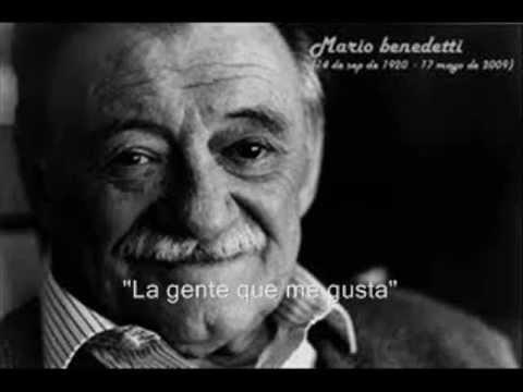 La Gente Que Me Gusta Un Bonito Poema De Mario Benedetti