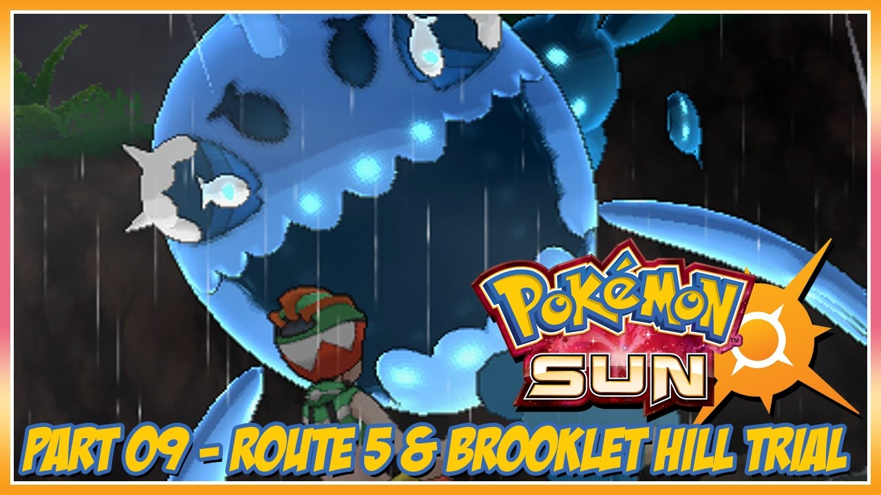 Pok̩mon Sun Walkthrough - Part 9: Route 5 & Brooklet Hill Trial