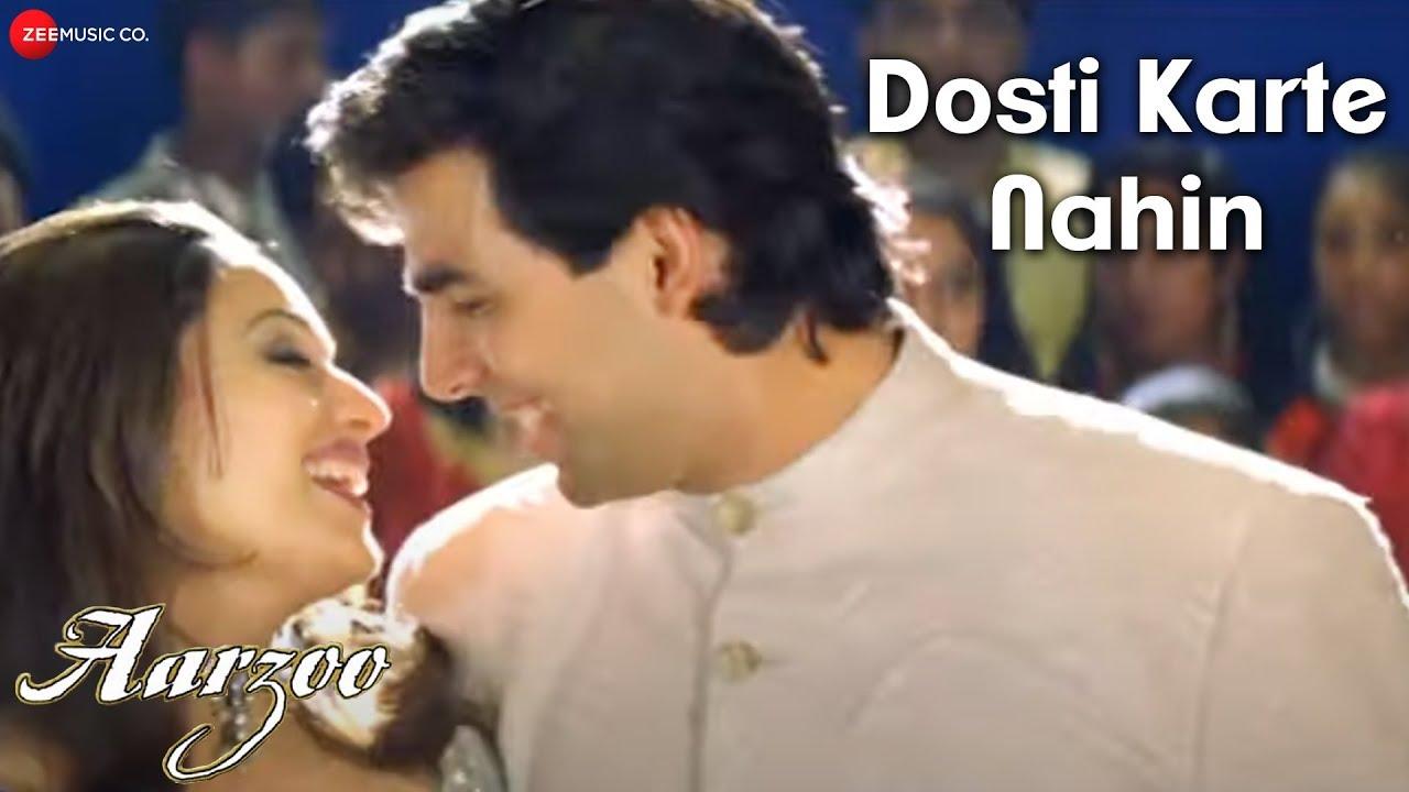 Dosti Karte Nahin - Aarzoo   Akshay Kumar, Madhuri Dixit, Saif Ali Khan   Kumar Sanu, Udit N, Alka Y