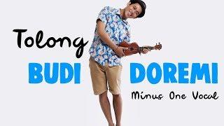 Budi Doremi - Tolong | Ukulele Karaoke Tanpa Vocal