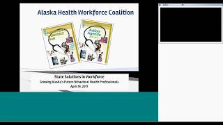 State Solutions in Workforce: Growing Alaska's Future Behavioral Health Professionals