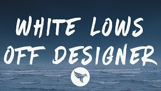 Play White Lows Off Designer (feat. Lil Durk)