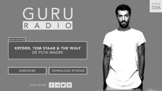Gregori Klosman presents GURU RADIO 006