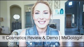 It Cosmetics 1st Impressions & Demo | MsGoldgirl