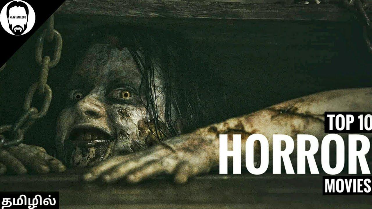 Download Top 10 Hollywood Horror Movies In Tamil Dubbed   Best Horror movies   Playtamildub