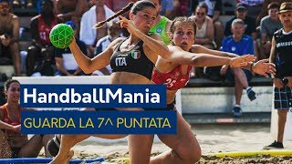HandballMania - 7^ puntata [18 ottobre]