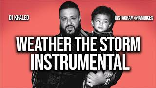 """DJ Khaled """"Weather the Storm"""" ft. Meek Mill & Lil Baby Instrumental Prod. by Dices *FREE DL*"""