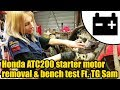 Honda ATC starter motor removal & bench test Ft.Tool Girl Sam #1457