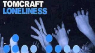 Tomcraft Loneliness Tujamo Mix.mp3