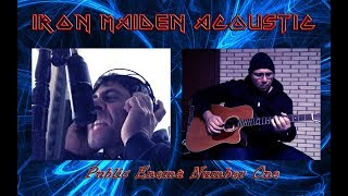 Iron Maiden Acoustic - Public Enema Number One