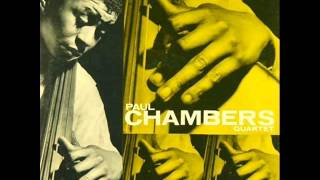 Paul Chambers Quartet - Dear Old Stockholm