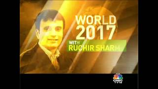 WORLD 2017 WITH RUCHIR SHARMA: SEG 1